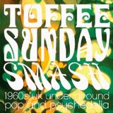 Toffee Sunday Smash episode #10