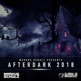 Global DJ Broadcast: Afterdark 2018 with Markus Schulz (Oct 25 2018)