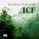 Existdance Festival Mix by ICF