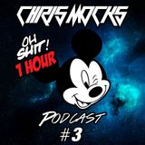 EDM Electronic Dance Music // Podcast #3 - Chris Mocks