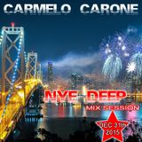 Carmelo_Carone_NYE_DEEP_Mix_Session-DEC_31TH_2015