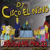 DJ Cisco EL Nino - Brownie MIX 23