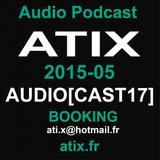 Atix Dj Set AUDIOCAST17