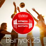 Fitness Rhythms! Vol. 25 — Summer Pop Edition