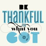 Enjoy and Be Educated #1340: Be Thankful for What You Got (Hip-Hop/Turntablism/Funk/Alternative/Pop)