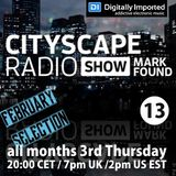 Mark Found Cityscape Radio Show 013 February 2016