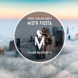 Fiesta Feeling Part.4