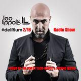 #Delirium 2/16 - Leo Lippolis Radio Show