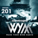Cosmic Gate - Wake Your Mind Episode 201