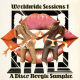 WORLDWIDE SESSIONS 1: A DISCO BOOGIE SAMPLER