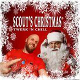 Scout's Christmas Twerk 'n Chill