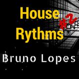 House Rhythms #2