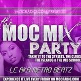 MOC Mix Party (90's Hip Hop Labor Day Weekend) (Aired On MOCRadio.com 9-2-16)
