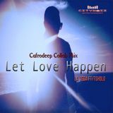 "LaVeda feat. Tsholo ""LET LOVE HAPPEN""-(Cafrodeep's Collab Mix)"