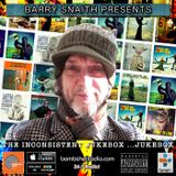 BARRY SNAITH PRESENTS - THE INCONSISTENT JUKBOX .....JUKEBOX 01/28/2017