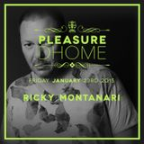 Ricky Montanari - Pelasure DHOME 23.01.15