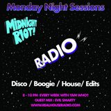 Midnight Riot Radio Feat Yam Who? and Evil Smarty 23/04/18