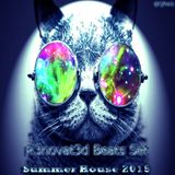 R3novat3d Beats Set (Summer House 2015) @Cj PoLk