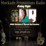 Friday Night Stikki Tantafari & Marcia Ball Sessions