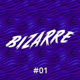 Bizarre #1 - Guy Deluxe