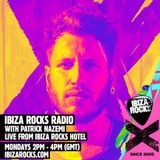 Ibiza Rocks Radio w/ Patrick Nazemi - Monday 29th June 2015