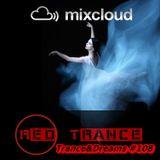 Red Trance - Trance&Dreams 108