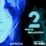 Aprocltds Mental Breakdown 2 /w Phil Morris