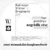 Kubiszyn Viktor - Drognapló (hangoskönyv, negyedik rész) [sell-action#177]