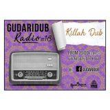 GudariDub Radio Show 18: Killah Dub 07/02/18