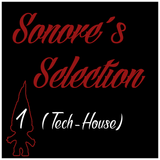 Sonore Selection #1 (Tech-House)