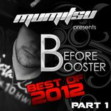 Before Booster Best Of 2012 Part 1 by Mumitsu