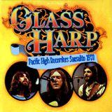 "Glass Harp""Live Sausalito1971 Pacific High Recorders KSAN FM 95.5 SF""(bootleg) US Psych Rock"