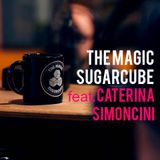 THE MAGIC SUGARCUBE (Feat.Caterina Simoncini)
