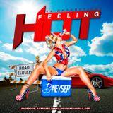 Feeling Hot Mix DJ Neyser