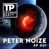 Techno Party by Peter Noize - EP001