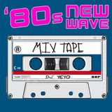 NEW WAY, 80S MIX_DJ YEYO