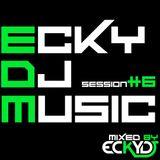 EckyDjMusic-Session#6
