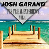 Josh Garand - Tribal Experience Vol 1.