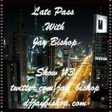 Late Pass #3