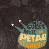 Special Guest Mix by Petar Vlahović