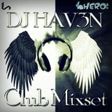 DJ HAV3N - EPIC MIX