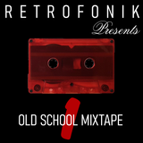 OLD SCHOOL MIXTAPE 1