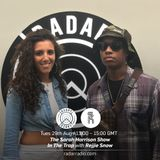 The Sarah Harrison Show w/ Rejjie Snow - 29th August 2017