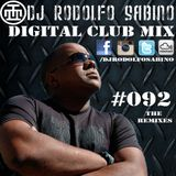 DJ Rodolfo Sabino - Digital Club Mix - Epis. 092 - The Remixes