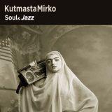 KutMasta Mirko - Soul&Jazz