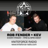 Kniteforce Radio - Rob Fender + Kev - 22 Nov 2019