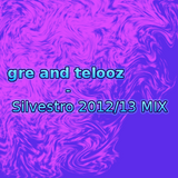 gre and telooz - Silvestro 2012/2013 MIX