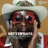 Better Days 11th March 2017