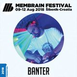 Banter - Membrain Festival 2018 Promo Mix