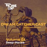 Dream Catcher Cast V.01 (DeepHouse)